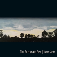 Thom Swift | The Fortunate Few