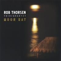 Rob Thorsen | Moon Ray