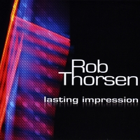 Rob Thorsen | Lasting Impression