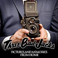 Three Bad Jacks | Pictures and Memories from home