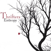 The Thrifters | Entropy.