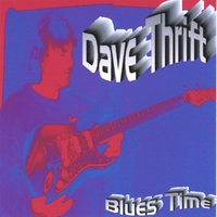 Dave Thrift | Blues Time