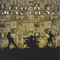 Thrill Machine | Evoke