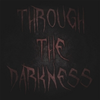 Through the Darkness | Our Darkest Days