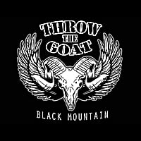 Throw the Goat | Black Mountain