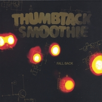 Thumbtack Smoothie | Fall Back
