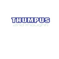 Thumpus | 2nd Thoughts
