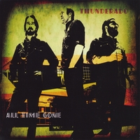 Thunderado | All Time Gone
