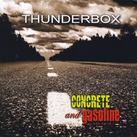Thunderbox | Concrete and Gasoline