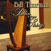 Bill Thurman | Pullin' a Few Strings