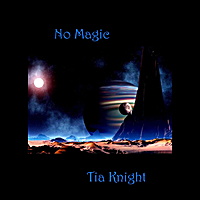 Tia Knight | No Magic