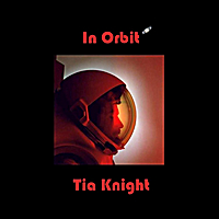 Tia Knight | In Orbit