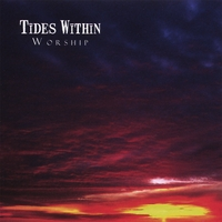 Tides Within | Worship