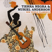 Tierra Negra and Muriel Anderson | New World Flamenco