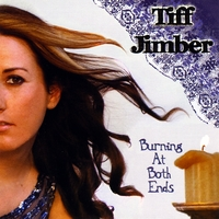 Tiff Jimber | Burning At Both Ends