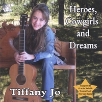 Tiffany Jo Allen | Heroes, Cowgirls and Dreams