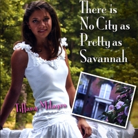 Tiffany Milagro | There Is No City As Pretty As Savannah