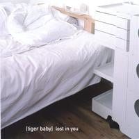 Tiger Baby | Lost In You