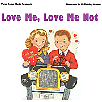 Tiger Room | Love Me, Love Me Not