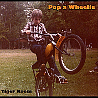 Tiger Room | Pop a Wheelie