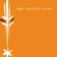 Tiger and the Snow | Tiger and the Snow