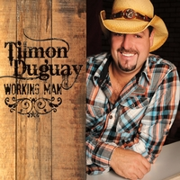Tilmon Duguay | Working Man
