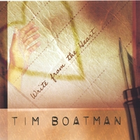 Tim Boatman | Write from the Heart