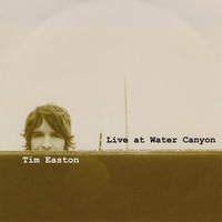 Tim Easton | Live At Water Canyon