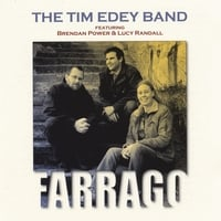 The Tim Edey Band Featuring Brendan Power+lucy Randall | Farrago