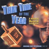 Laurence Holzman & Felicia Needleman | That Time of the Year