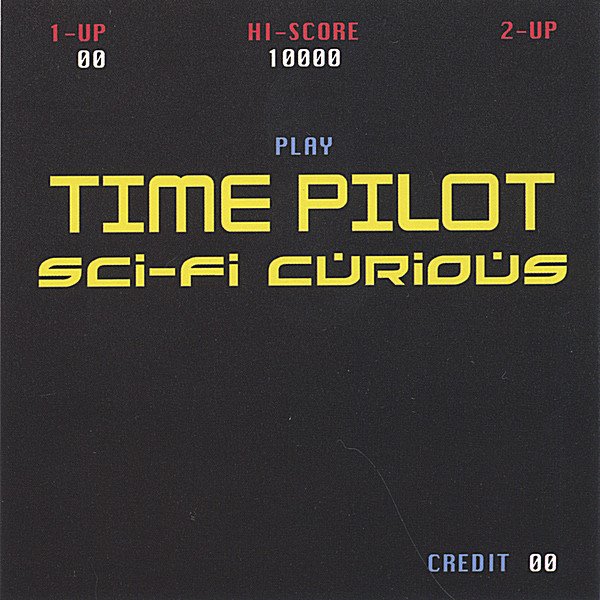 Time pilot sci fi curious cd baby music store for What do you know about acid house music