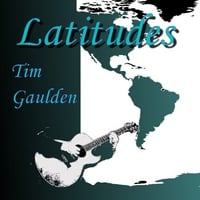 Tim Gaulden | Latitudes