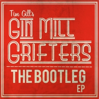 Tim Gill's Gin Mill Grifters | The Bootleg