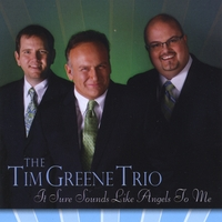 Tim Greene Trio | It Sure Sounds Like Angels