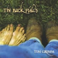Tim Grimm | The Back Fields