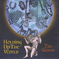 Tim Grimm | Holding Up The World