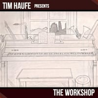 Tim Haufe | The Workshop