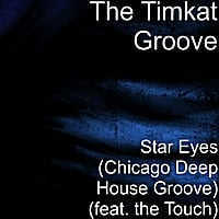 The Timkat Groove | Star Eyes (Chicago Deep House Magic)