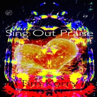 Tim Korry | Sing Out Praise