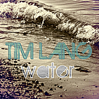 Tim Lang | Water (Mango Season Mix)