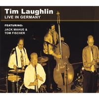 Tim Laughlin | Live in Germany (feat. Jack Mahue & Tom Fischer)