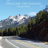 Tim Neumark | Opus Four: A Solo Piano Collection
