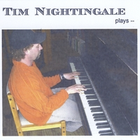 Tim Nightingale | Tim Nightingale Plays...