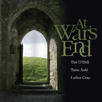 Tim O'Dell, Tatsu Aoki & Luther Gray | At War's End
