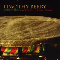 Timothy Berry | Soul Drums, Vol. 2 (Groove Themes)