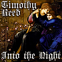 Timothy Reed | Into the Night