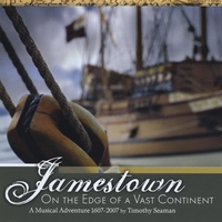 Timothy Seaman | Jamestown: On the Edge of a Vast Continent