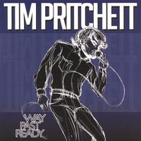 Tim Pritchett : Way Past Ready
