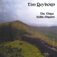 Tim Rayborn | The Three Noble Strains