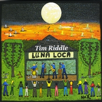 Tim Riddle | Luna Loca